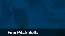 Fine Pitch Bolts